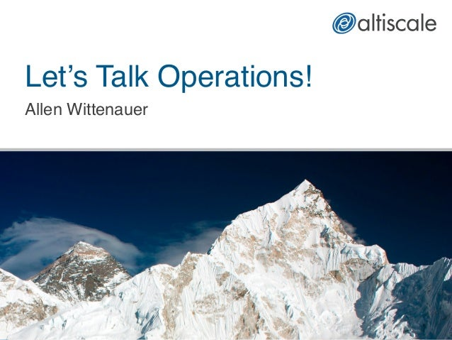 Let's Talk Operations! Allen Wittenauer!