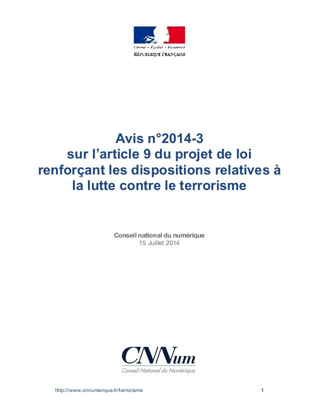 http://www.cnnumerique.fr/terrorisme 1 Avis n°2014-3 sur l'article 9 du projet de loi renforçant les dispositions relative...