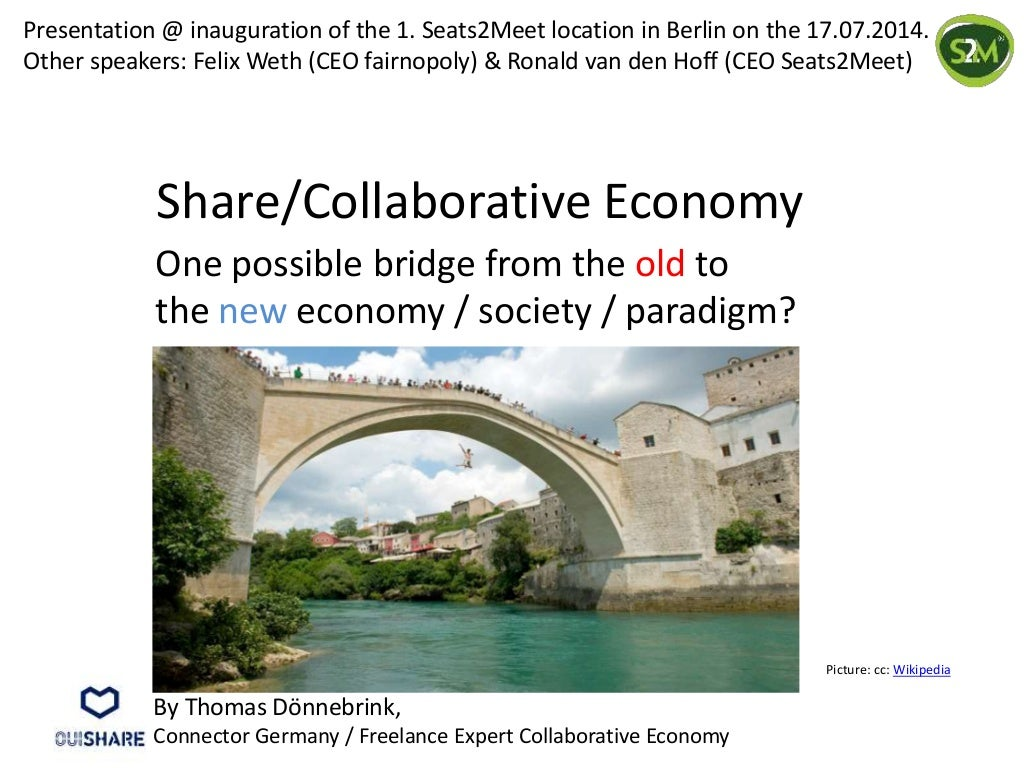 Collaborative Economy: A possible bridge from the old to the new economy?