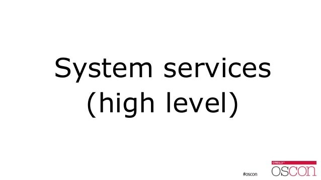 System services (high level)
