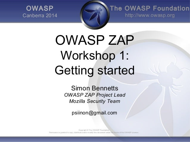 The OWASP Foundation http://www.owasp.org Copyright © The OWASP Foundation Permission is granted to copy, distribute and/o...