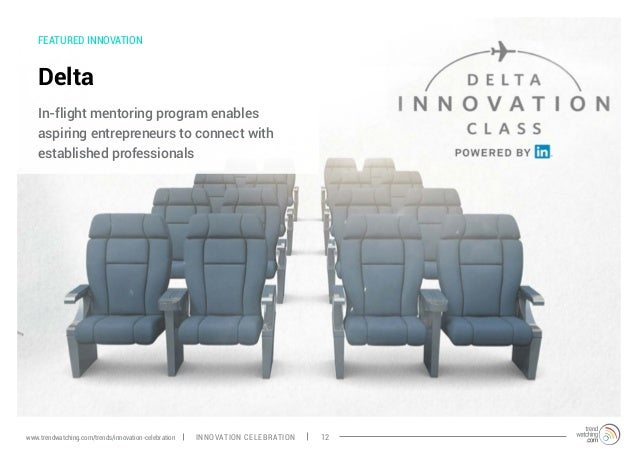 FEATURED INNOVATION Delta In-flight mentoring program enables aspiring entrepreneurs to connect with established professio...
