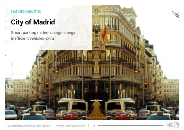 FEATURED INNOVATION City of Madrid Smart parking meters charge energy inefficient vehicles extra INNOVATION CELEBRATION 14...