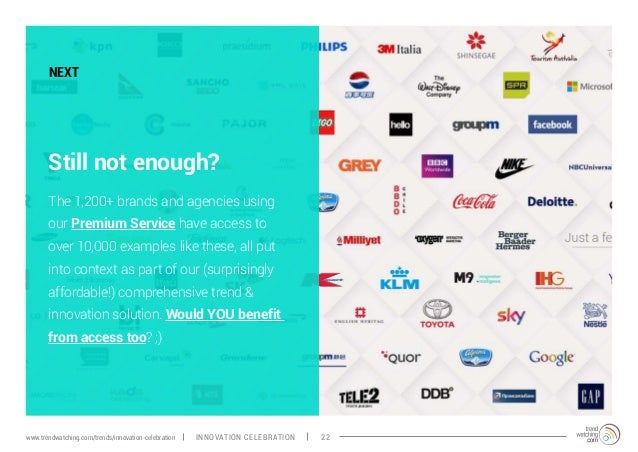 NEXT Still not enough? The 1,200+ brands and agencies using our Premium Service have access to over 10,000 examples like t...