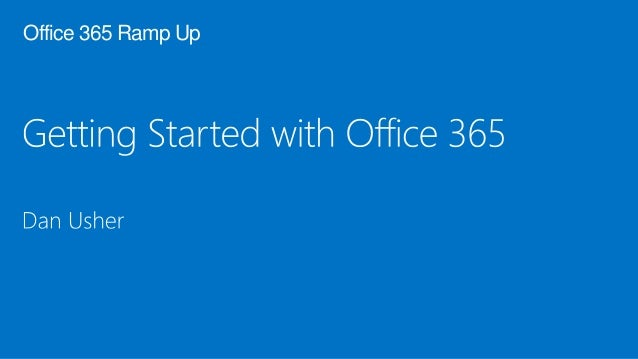 Office 365 Ramp Up