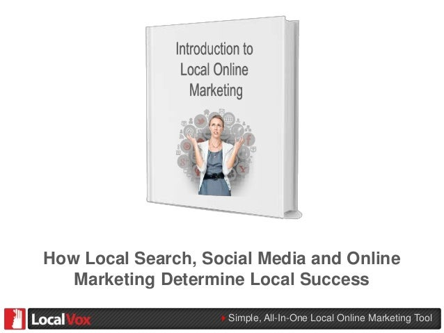 4Simple, All-In-One Local Online Marketing Tool How Local Search, Social Media and Online Marketing Determine Local Success
