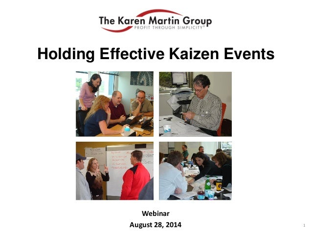 Webinar August 28, 2014 Holding Effective Kaizen Events 1