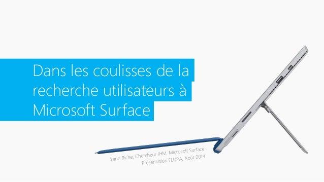 Dans les coulisses de la  recherche utilisateurs à  Microsoft Surface
