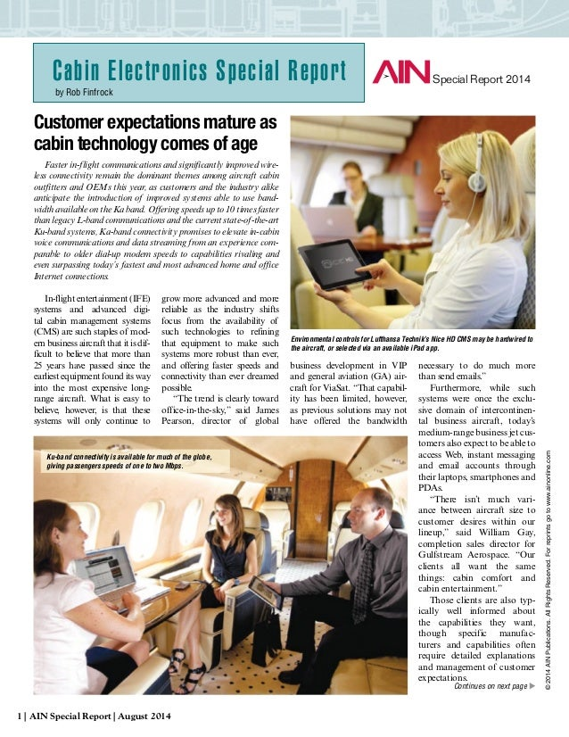 Customer expectations mature as cabin technology comes of age Faster in-flight communications and significantly improved w...