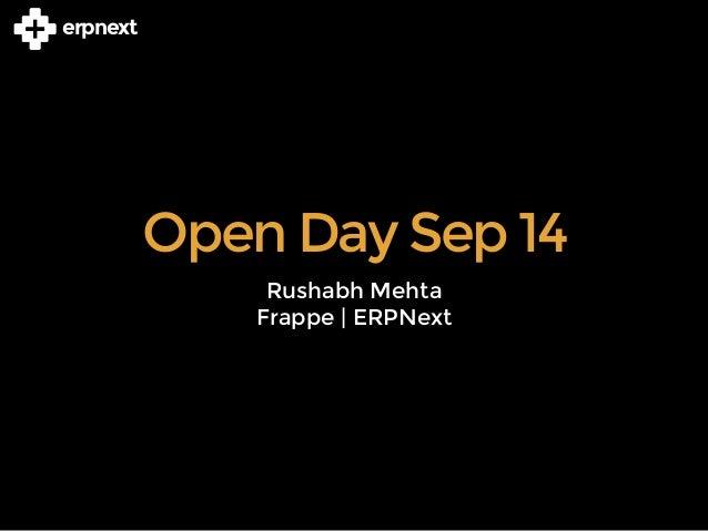 erpnext  Open Day Sep 14  Rushabh Mehta  Frappe | ERPNext