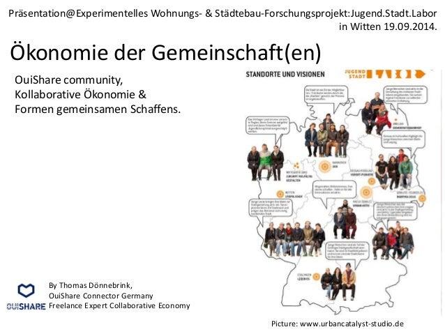 Präsentation@Experimentelles Wohnungs- & Städtebau-Forschungsprojekt:Jugend.Stadt.Labor  Ökonomie der Gemeinschaft(en)  Ou...