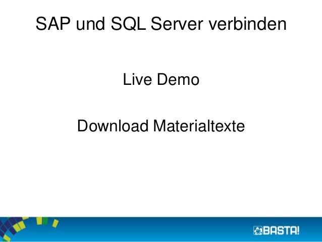 SAP und SQL Server verbinden  Live Demo  Download Materialtexte