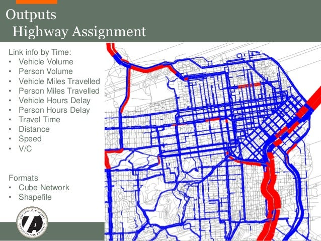 Outputs  Highway Assignment  SF-CHAMP Model Basics 44  Link info by Time:  • Vehicle Volume  • Person Volume  • Vehicle Mi...