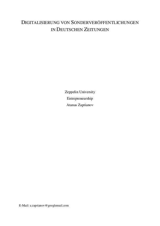 DIGITALISIERUNG VON SONDERVERÖFFENTLICHUNGEN IN DEUTSCHEN ZEITUNGEN  Zeppelin University  Entrepreneurship  Atanas Zaprian...