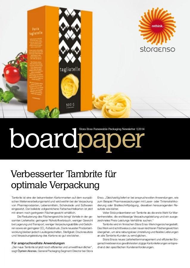 Tambrite ist eine der bekanntesten Kartonmarken auf dem europäi- schen Weiterverarbeitungsmarkt und wird weithin bei der V...