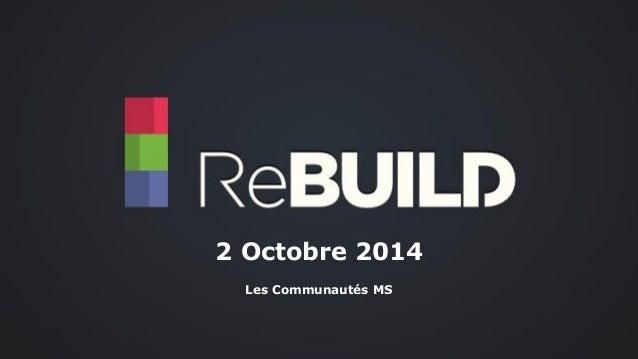 2 Octobre 2014  Les Communautés MS