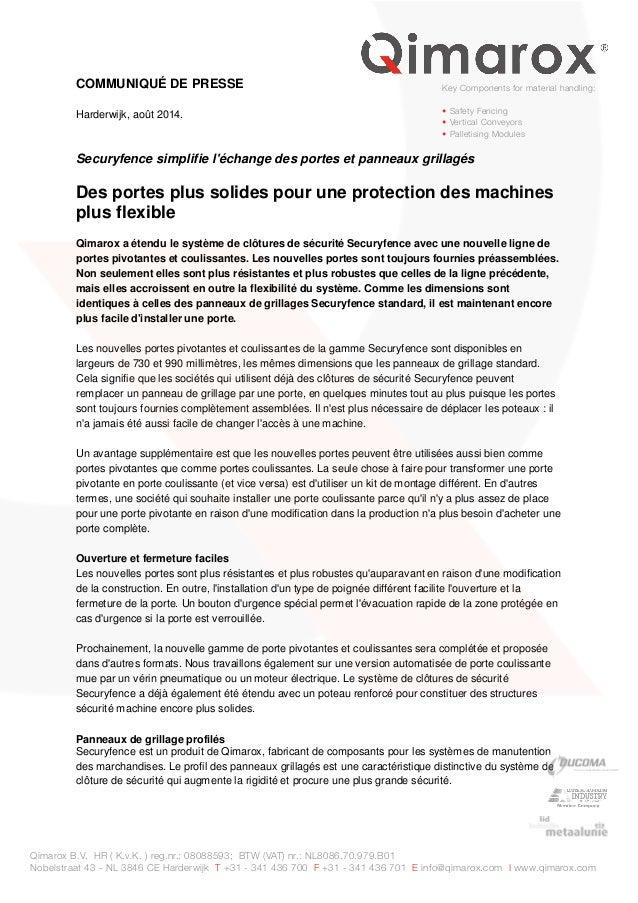 COMMUNIQUÉ DE PRESSE  Harderwijk, août 2014.  Key Components for material handling:  • Safety Fencing  • Vertical Conveyor...