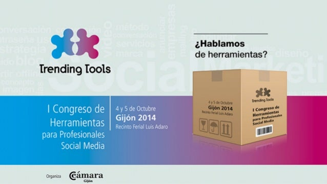 Trending Tools  ¿Hablamos de herramientas?  I Congreso de Herramientas para Profesionales Social Media  4 y 5 de Octubre G...