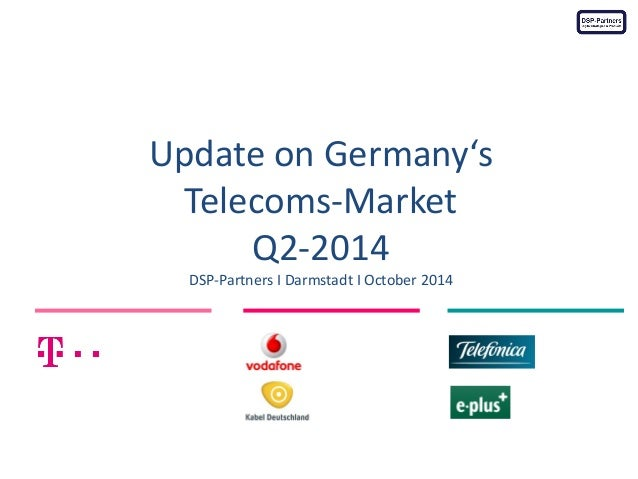 Update on Germany's  Telecoms-Market  Q2-2014 DSP-Partners I Darmstadt I October 2014  Photo Credit: www.flickr.com/photos...