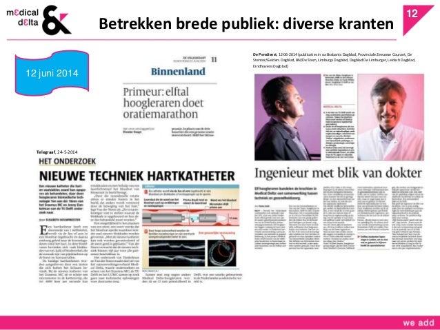 12  De Persdienst, 12-06-2014 (publicaties in oa Brabants Dagblad, Provinciale Zeeuwse Courant, De  Stentor/Gelders Dagbla...
