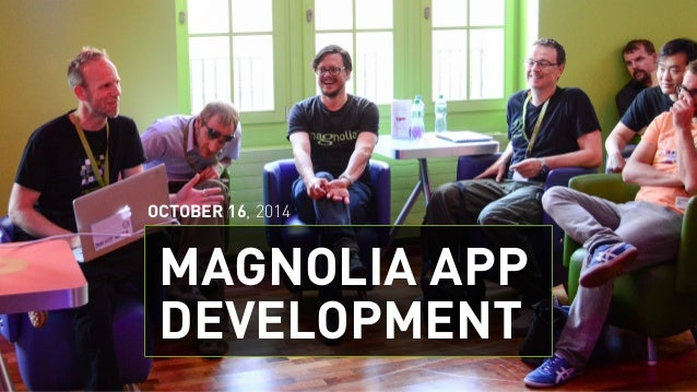 OCTOBER 16, 2014  MAGNOLIA APP  DEVELOPMENT