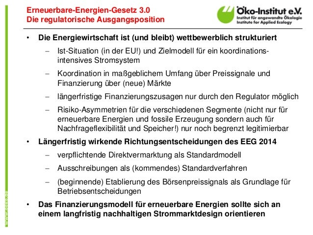 •Die Energiewirtschaft ist (und bleibt) wettbewerblich strukturiert  Ist-Situation (in der EU!) und Zielmodell für ein ko...