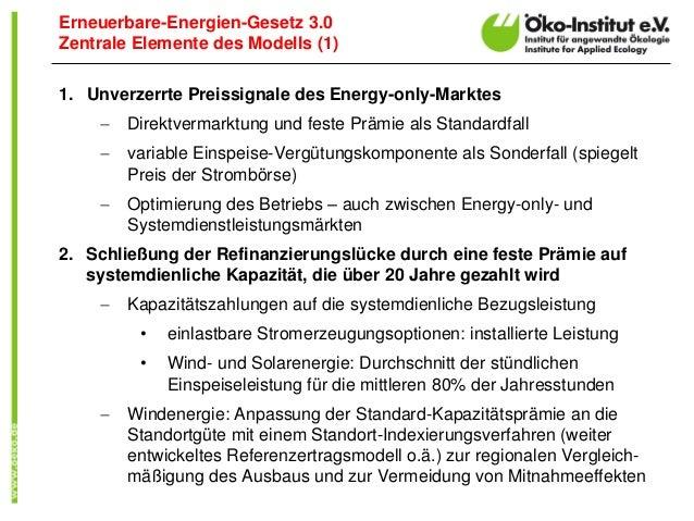 1.Unverzerrte Preissignale des Energy-only-Marktes  Direktvermarktung und feste Prämie als Standardfall  variable Einspe...