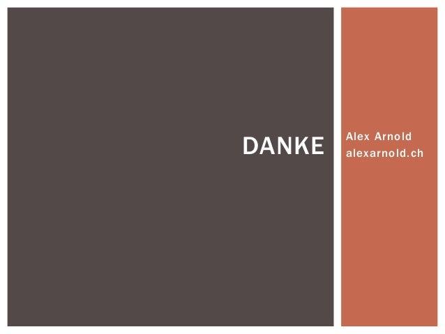 Alex Arnold  alexarnold.ch DANKE