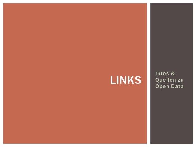 Infos &  Quel len zu  Open Data  LINKS