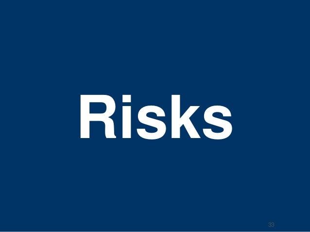 Risks  33