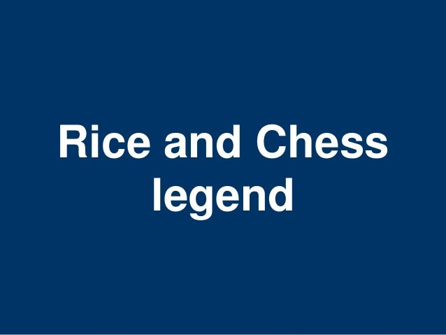 Rice and Chess  36  legend