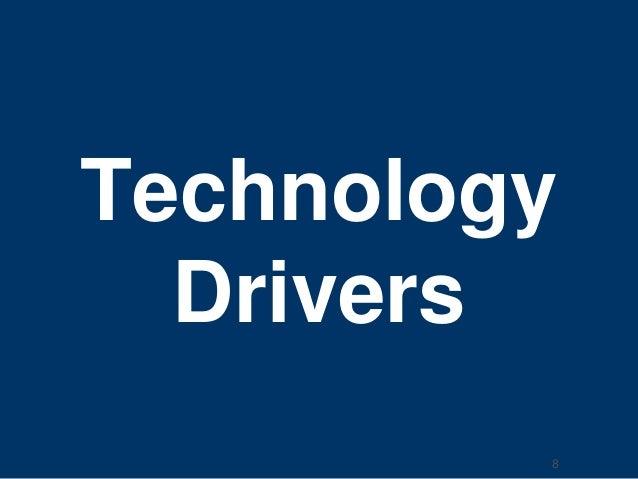 Technology  Drivers  8