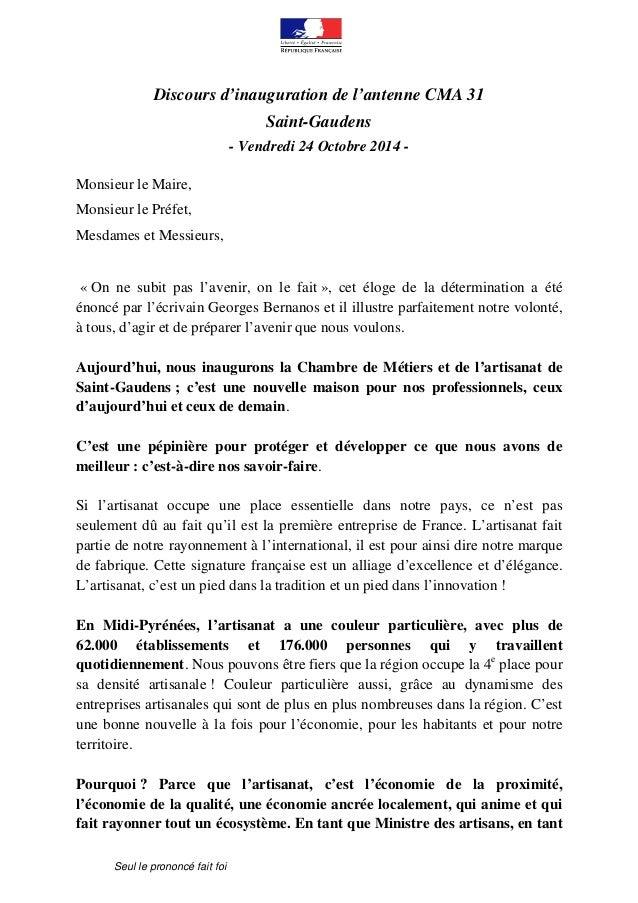Discours d'inauguration de l'antenne CMA 31  Seul le prononcé fait foi  Saint-Gaudens  - Vendredi 24 Octobre 2014 -  Monsi...