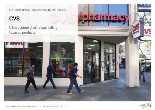 FEATURED INNOVATIONS: SACRIFICING FOR THE SELF  CVS  US drugstore chain stops selling  tobacco products  www.trendwatching...