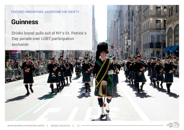 FEATURED INNOVATIONS: SACRIFICING FOR SOCIETY  Guinness  Drinks brand pulls out of NY's St. Patrick's  Day parade over LGB...