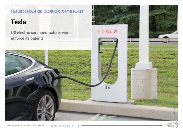 FEATURED INNOVATIONS: SACRIFICING FOR THE PLANET  Tesla  US electric car manufacturer won't  enforce its patents  www.tren...