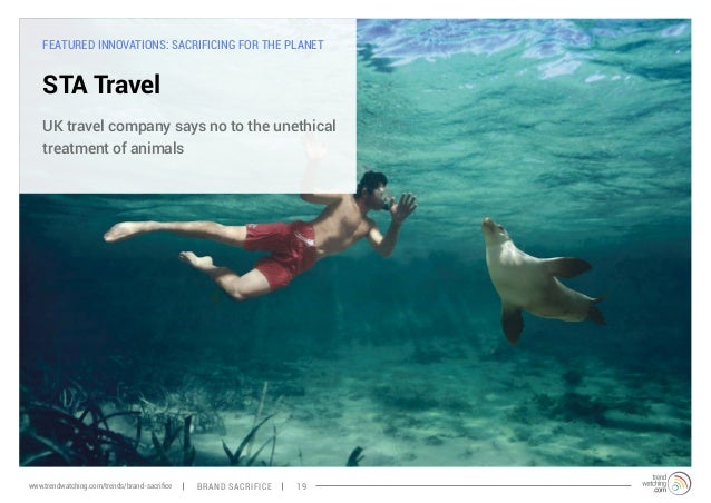 FEATURED INNOVATIONS: SACRIFICING FOR THE PLANET  STA Travel  UK travel company says no to the unethical  treatment of ani...