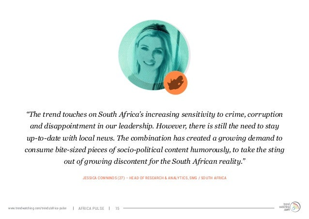 """""""The trend touches on South Africa's increasing sensitivity to crime, corruption  and disappointment in our leadership. Ho..."""