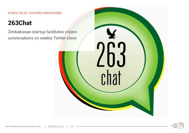 AFRICA PULSE: FEATURED INNOVATIONS  263Chat  Zimbabwean startup facilitates citizen  conversations on weekly Twitter show ...