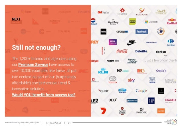 NEXT  Still not enough?  The 1,200+ brands and agencies using  our Premium Service have access to  over 10,000 examples li...