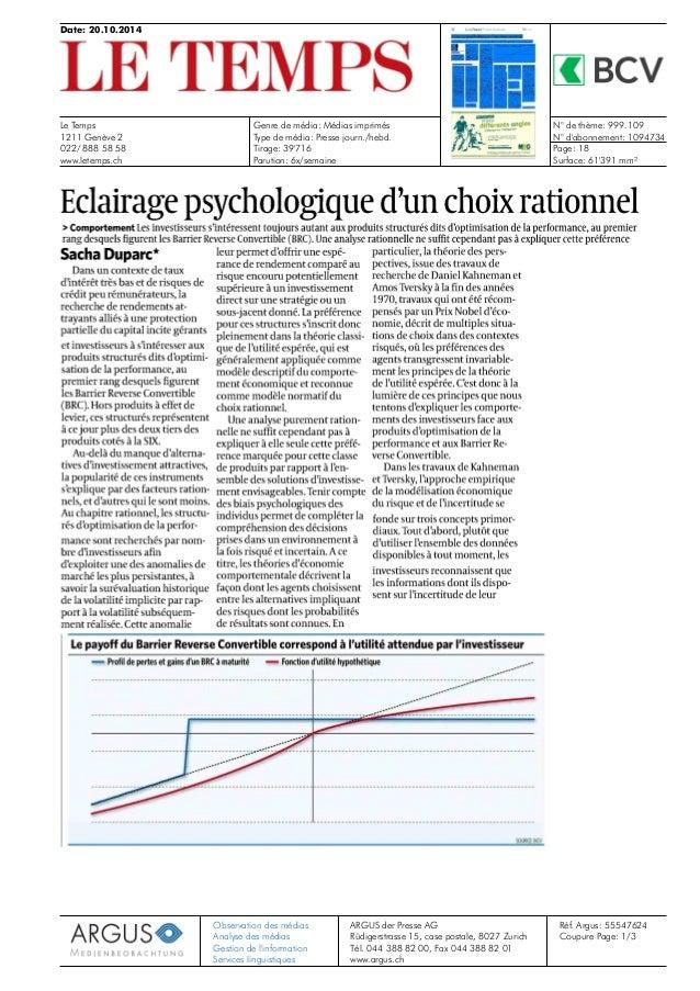 Date: 20.10.2014  Le Temps  1211 Genève 2  022/ 888 58 58  www.letemps.ch  Genre de média: Médias imprimés  Type de média:...