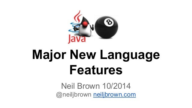 Major New Language  Features  Neil Brown 10/2014  @neiljbrown neiljbrown.com