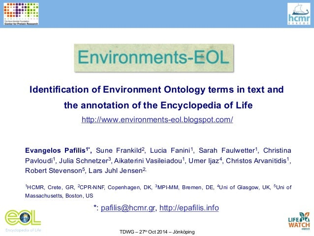 Identification of Environment Ontology terms in text and  the annotation of the Encyclopedia of Life  http://www.environme...