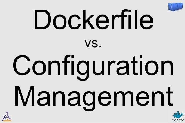 Dockerfile  to the rescue