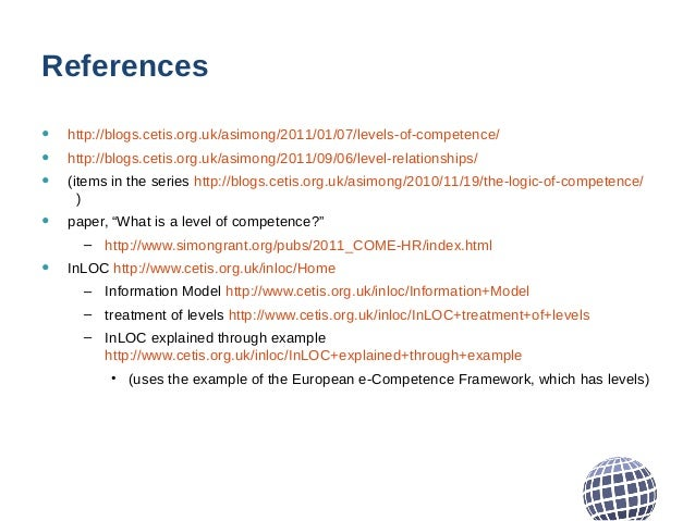 References • http://blogs.cetis.org.uk/asimong/2011/01/07/levels-of-competence/ • http://blogs.cetis.org.uk/asimong/2011/0...