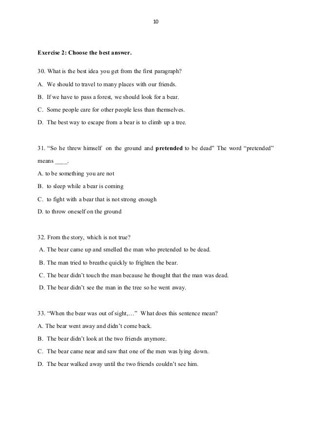 10 Exercise 2: Choose the best answer. 30. Whatis the bestidea you getfrom the first paragraph? A. We should to travel to ...