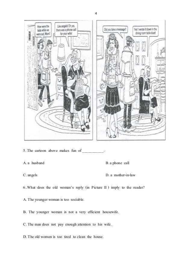 4 5. The cartoon above makes fun of ___________. A. a husband B.a phone call C.angels D. a mother-in-law 6..What does the ...