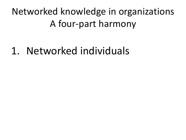 Networked Individualism  The move to looser, far-flung networks