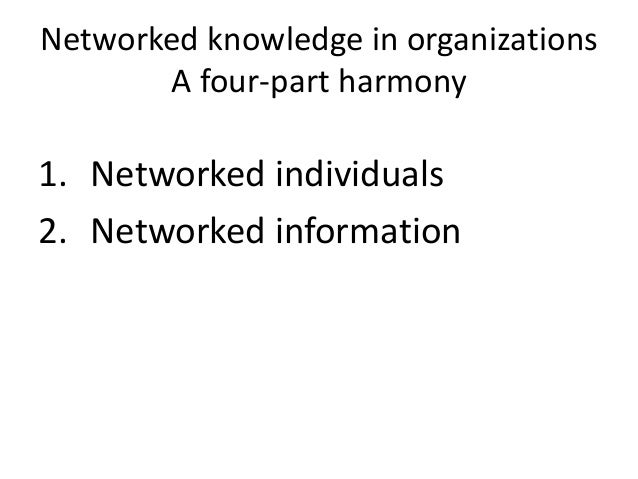 The nature of networked information  •Pervasively generated  •Pervasively consumed  •Personal via new filters  •Participat...