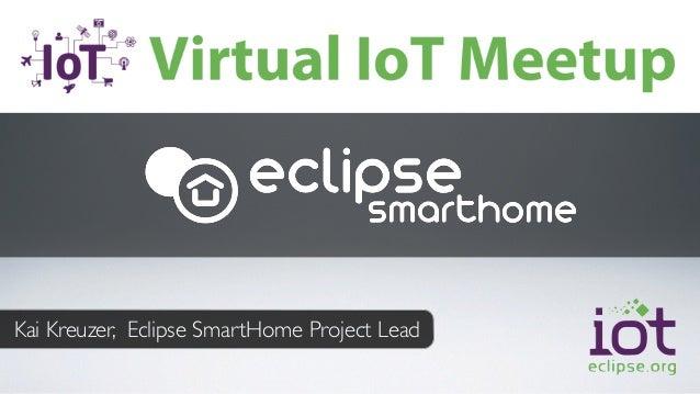 Kai Kreuzer, Eclipse SmartHome Project Lead